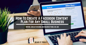 How To Create A Facebook Content Plan For Any Small Business