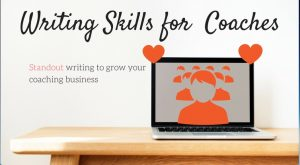 Writing Skills For Coaches (Which Do Your Marketing For You)