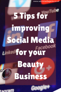 5 Tips for Improving Social Media for your Beauty Business