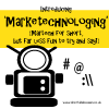 Introducing 'Marketechnologing' (Martech for short, but far less fun to try and say!)