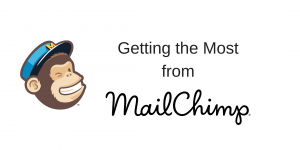 """""""Getting the Most from MailChimp"""" Workshop in Nottingham"""