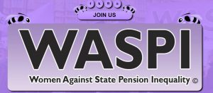 WASPI women – campaigning for fairness