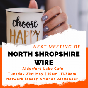 North Shropshire WiRE Network Meeting