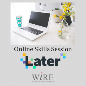 Scheduling with Later – Skills Session – Online